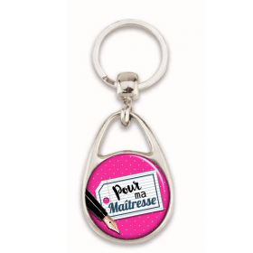"""Porte clés """"Pour ma maîtresse"""" rose"""