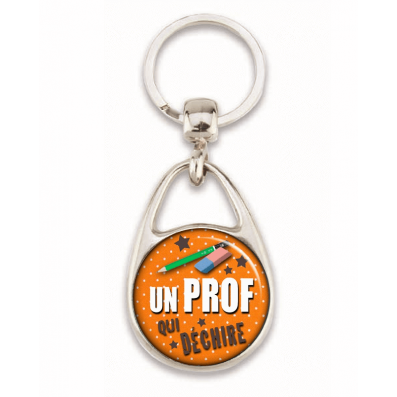 """idée cadeaux prof - Porte clé """"Un prof qui déchire"""""""