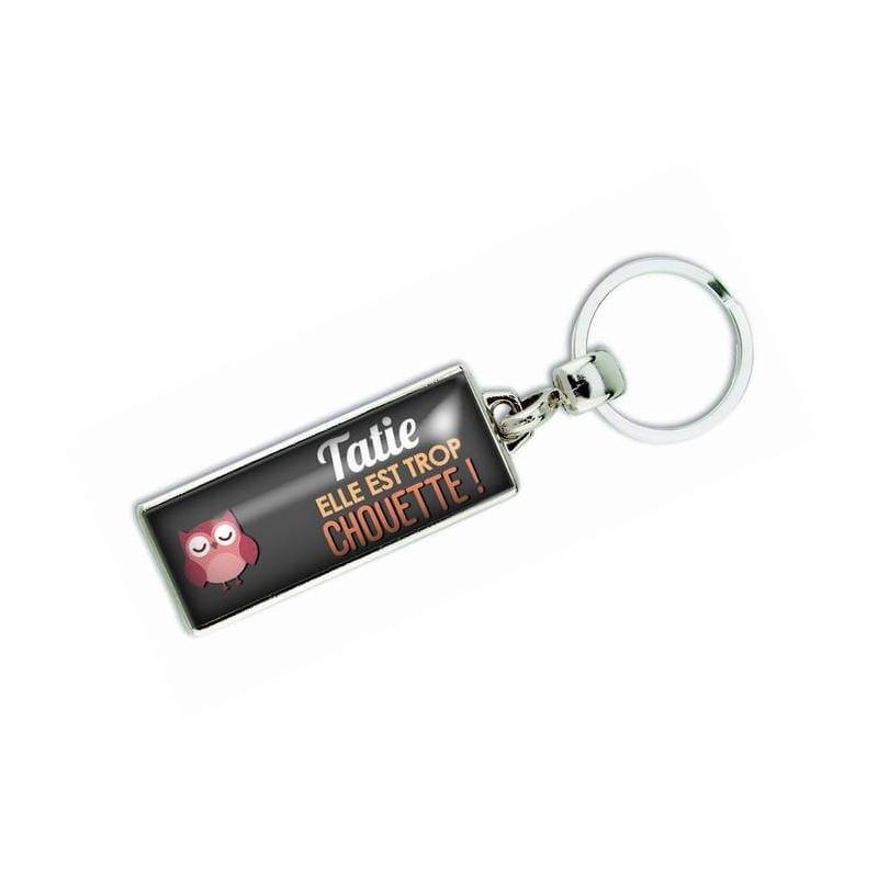 Porte clés 'Tatie elle est trop chouette' - Em creation