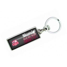 Porte clés 'Mamie elle est trop chouette' - Em creation - Em création