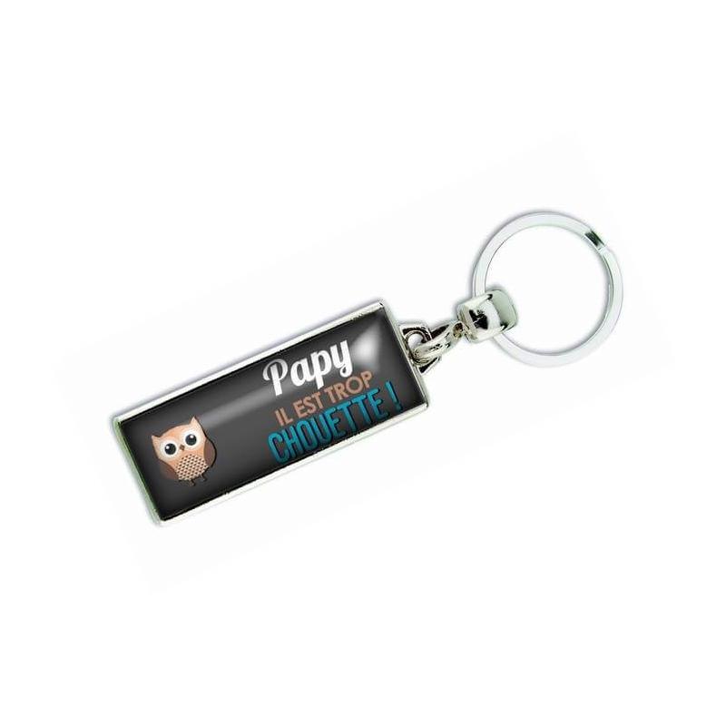 Porte clés 'Papy il est trop chouette' - Em creation