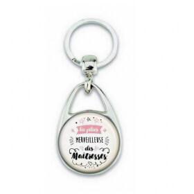 Porte clés pour la plus merveilleuse des maitresses