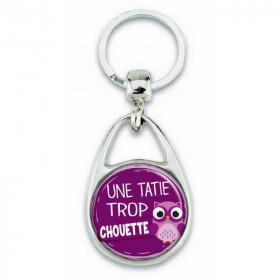 Porte clés 'une tatie trop chouette' - Em création - Em création
