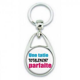 Porte clés 'une tatie totalement parfaite'- Em création - Em création