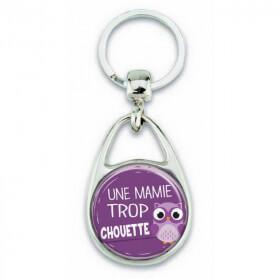 """Porte clés """"Une mamie trop chouette"""" - Em création - Em création"""
