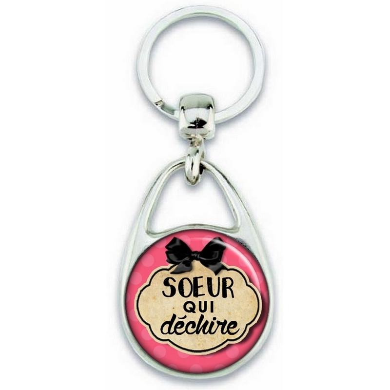 Porte clés Soeur - Idée cadeau Soeur - Anniversaire - Soeur qui déchire