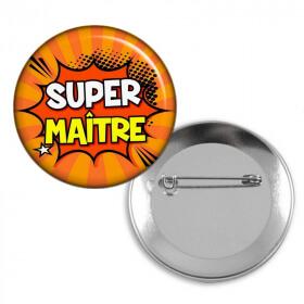 Badge Super Maître d'école - idée cadeau Maître d'école - Em création