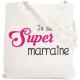 Tote bag super Marraine