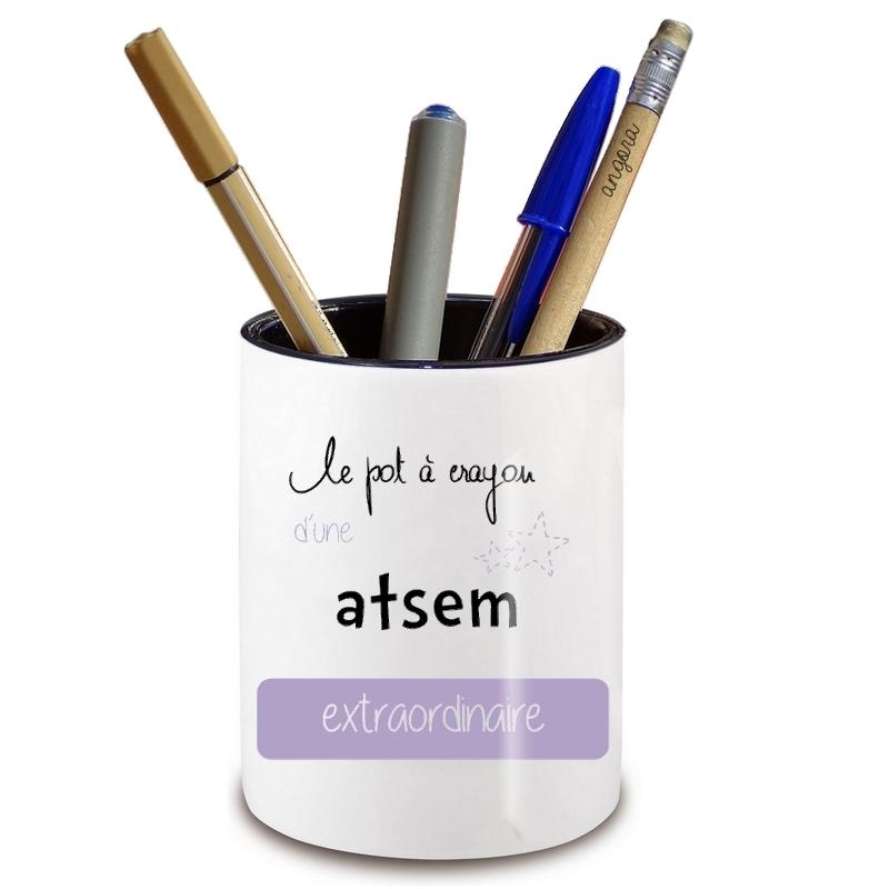 Pot à crayon Atsem - Idée cadeau originale Atsem - Cadeau école Atsem