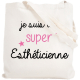 Tote bag Esthéticienne
