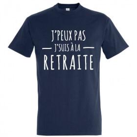 Tee-shirt j'peux pas j'suis à la retraite