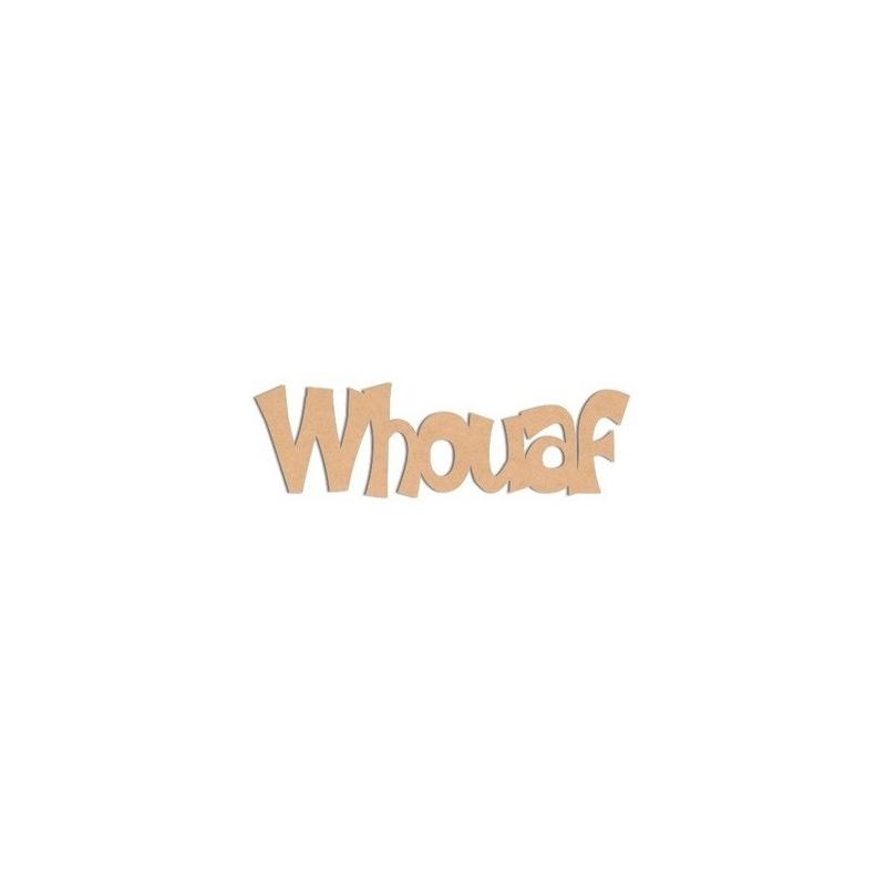 Décoration à peindre Whouaf - Em création